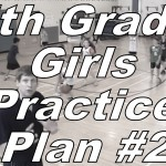 5th Grade Girls Practice Plan #2